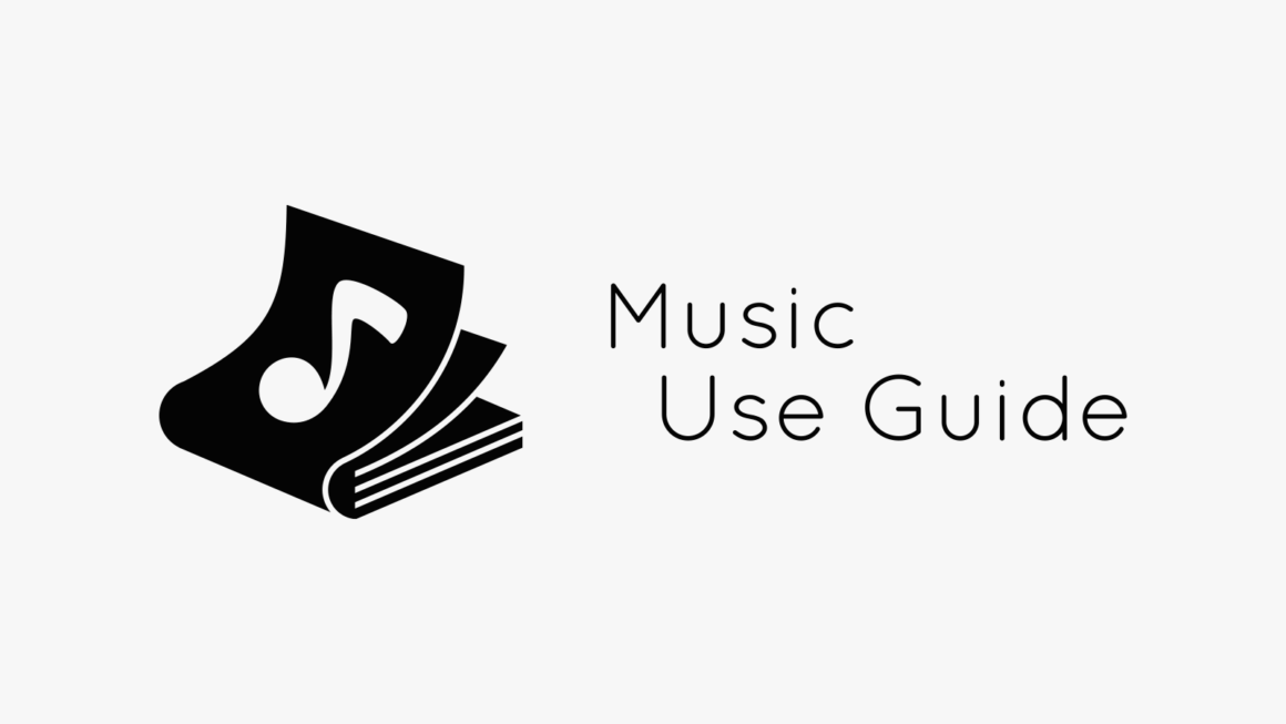 Music Use Guide